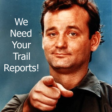 we_need_your_trail_reports